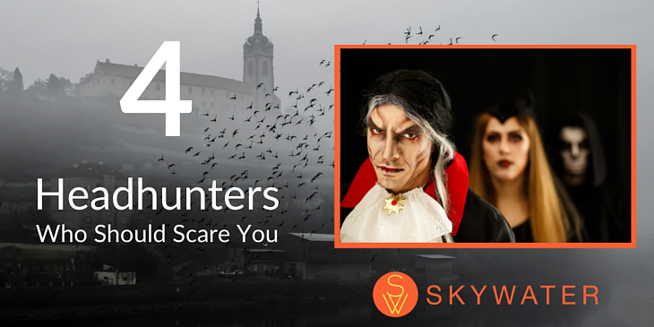 4 Headhunters Who Should Scare You