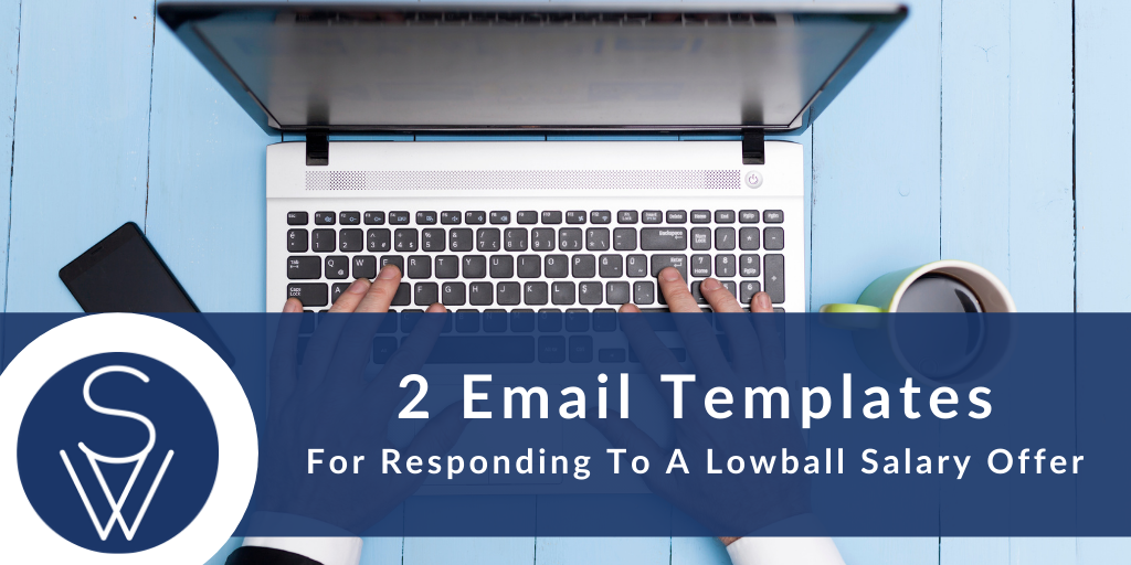 Responding To A Lowball Salary Offer