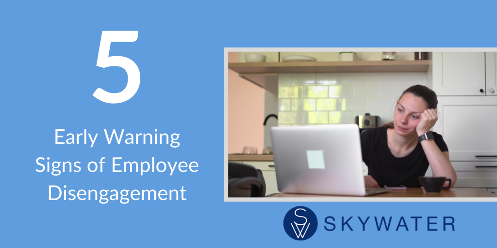 Warning Signs Of Employee Disengagement