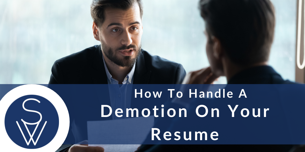 how to handle a demotion on your resume